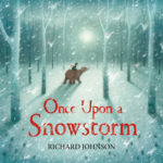Once Upon a Snow Storm