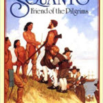 Squanto Friend of the Pilgrims