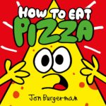 How to Eat Pizza - Burgerman