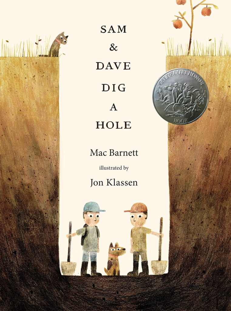 Sam and Dave Dig a Hole - Barnett / Klassen