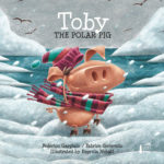 Toby the Polar Pig - Gargiulo / Genevois / Lund