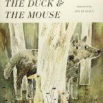 The Wolf, The Duck & The Mouse - Barnett / Klassen