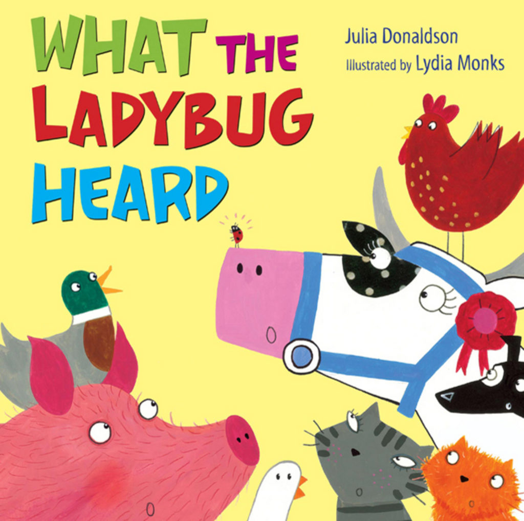 What the Ladybug Heard - Donaldson