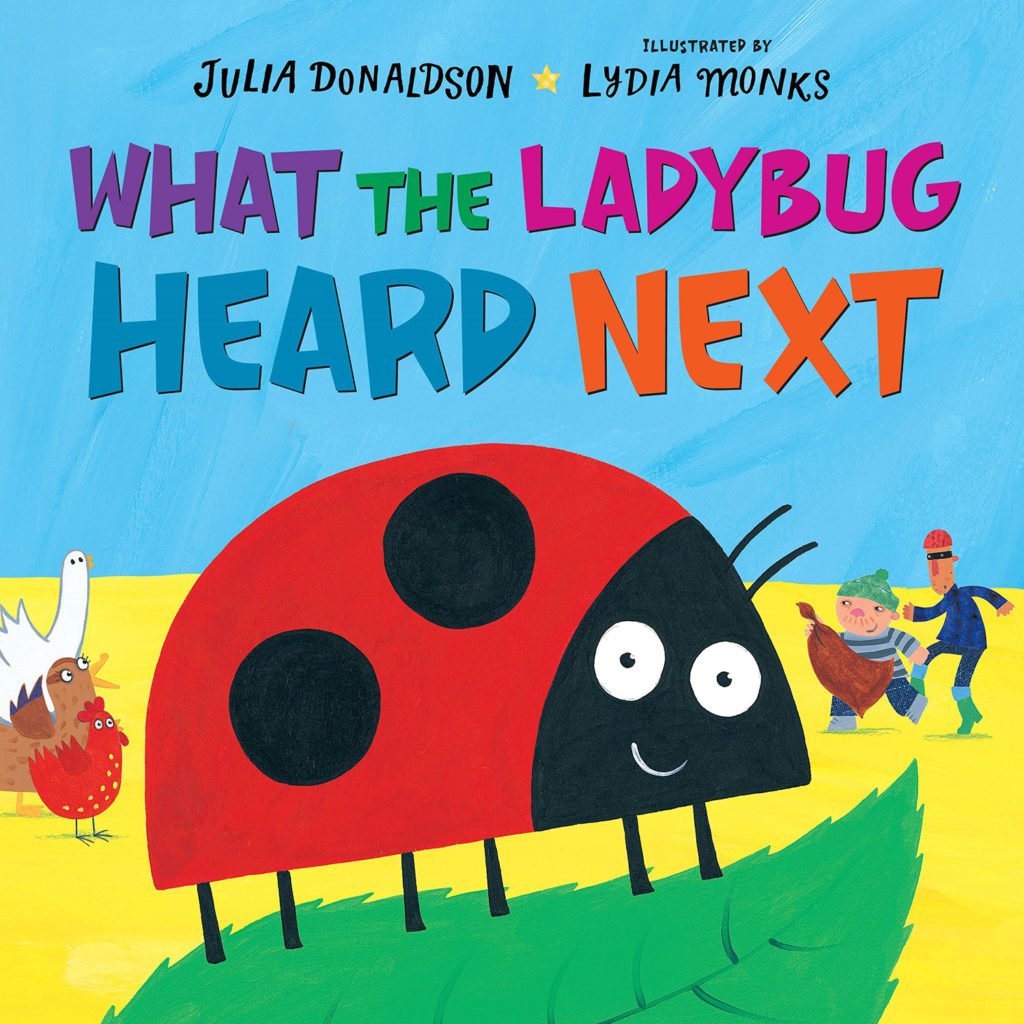 What the Ladybug Heard Next - Donaldson